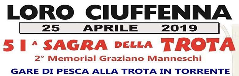 Sagra della Trota 2019 - Loro Ciuffenna - 25 Aprile