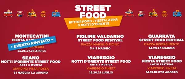 Street Food in Toscana 2019 Better Food a Figline - Quarrata - Seano - Viareggio