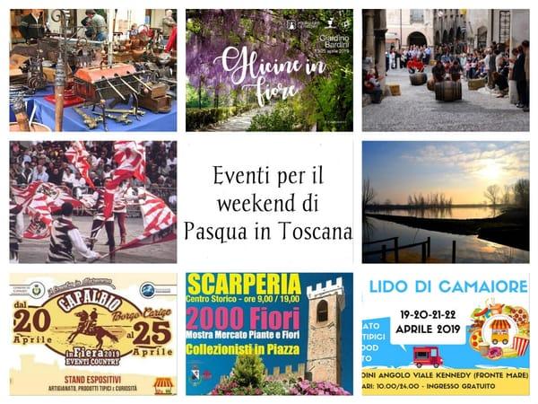 Eventi Pasqua 2019 Toscana