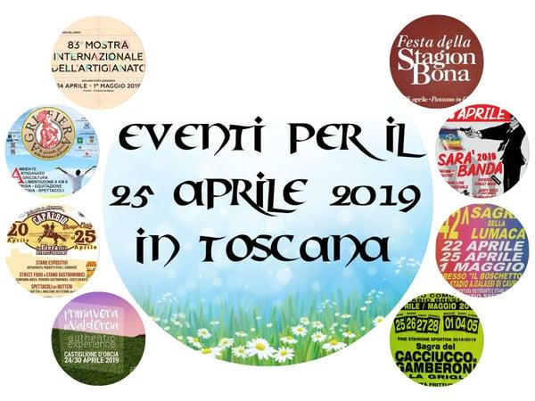 Eventi Toscana 25 aprile 2019