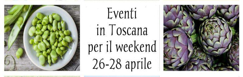 Eventi Toscana fine aprile 2019