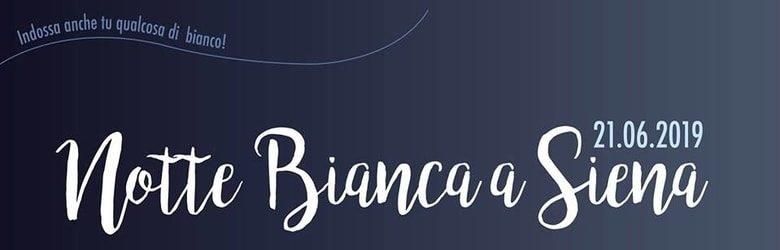 Notti Bianche 2019 Toscana