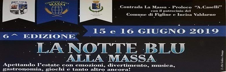 La Notte Blu alla Massa - Notte Bianca ad Incisa Valdarno 2019