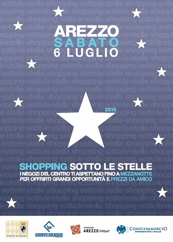 Notte Bianca 2019 Arezzo - Shopping Sotto Le Stelle