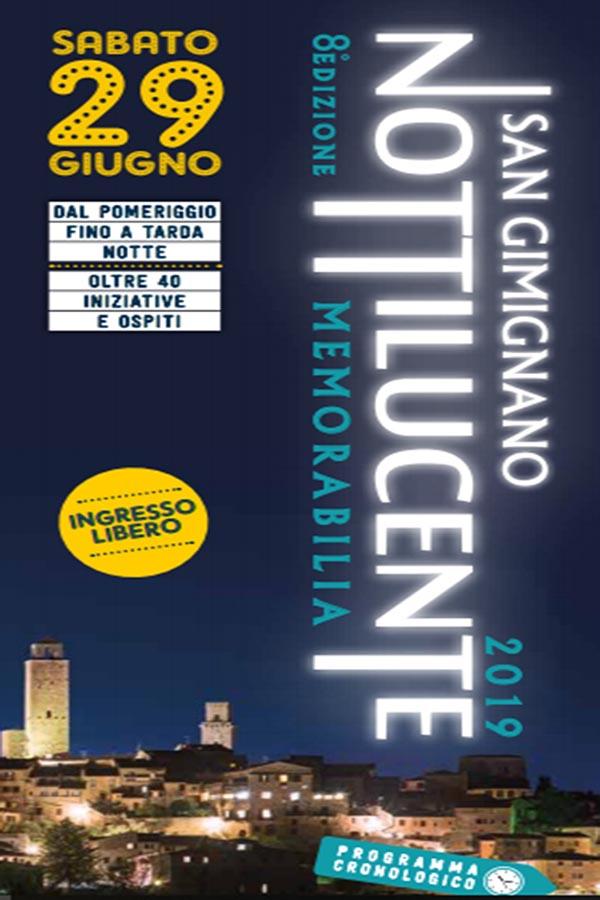 Notte Bianca 2019 San Gimignano - Notti Lucenti 29 Giugno 2019