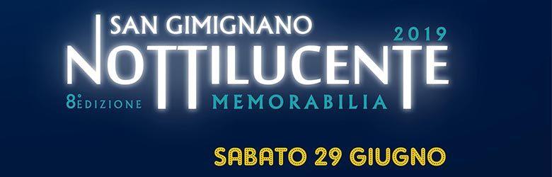Notte Bianca 2019 a San Gimignano - Notti Lucenti 29 Giugno 2019