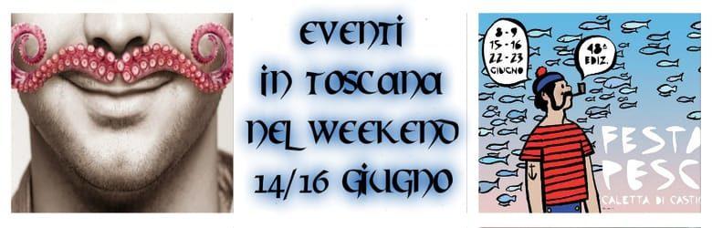 Eventi Toscana giugno 2019