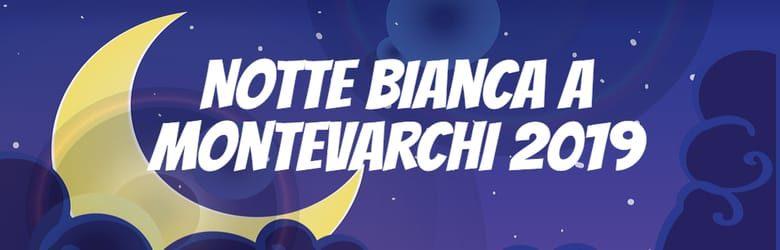 Notte Magica Montevarchi 2019
