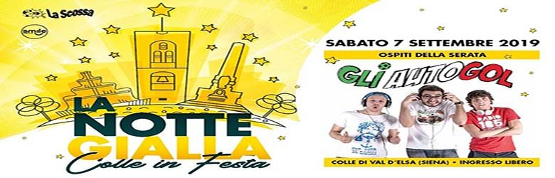 La Notte Gialla 2019 a Colle Val D'Elsa - Colle in Festa
