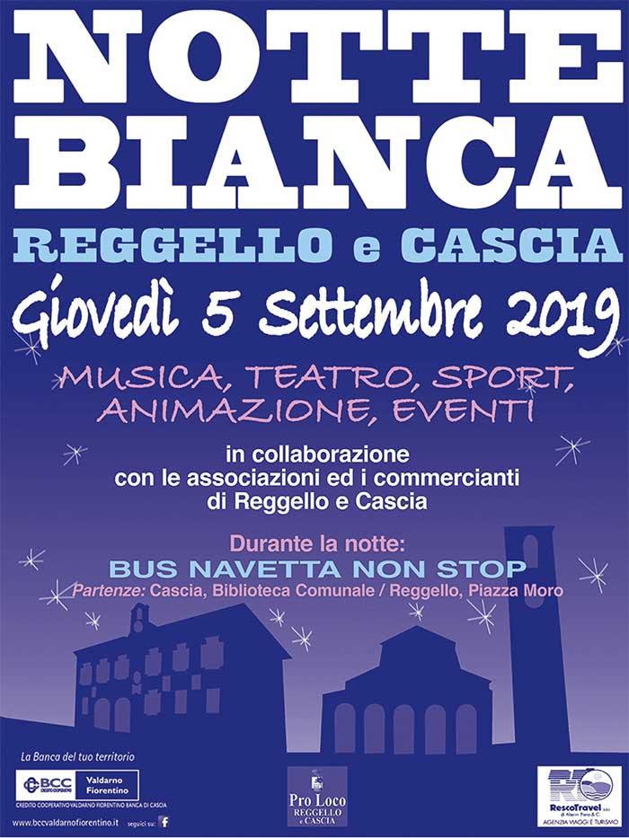 Manifesto Notte Bianca a Reggello 2019 - Giovedi 5 Settembre
