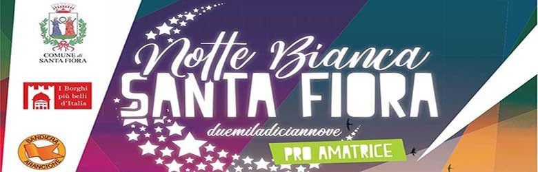 Notte Bianca a Santa Fiora 2019 - 17 Agosto