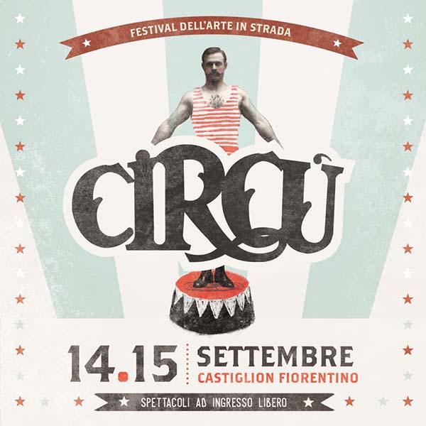 Manifesto Circù a Castiglion Fiorentino 2019 - Il festival del Circo e dell'Arte in strada