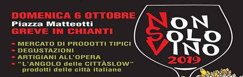 Non Solo Vino a Greve in Chianti - 6 Ottobre 2019