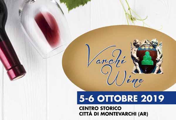 Varchi Wine a Montevarchi - 5 e 6 Ottobre 2019