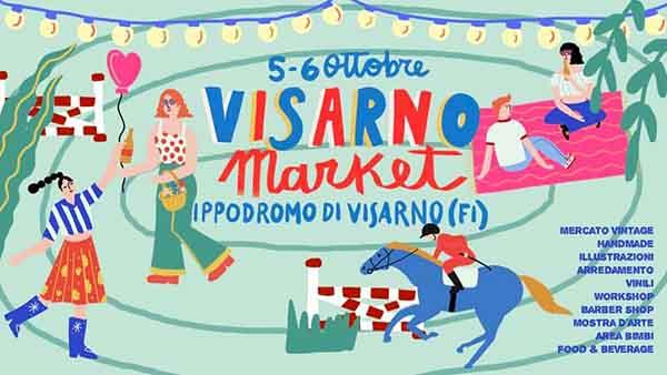 Visarno Market a Firenze 5 e 6 Ottobre 2019 - 4° Edizione