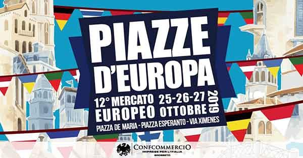 Piazze d'Europa 2019 Mercato Europeo a Grosseto