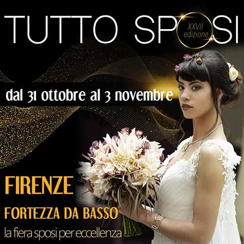 Tutto Sposi 2019 a Firenze - Fortezza da Basso