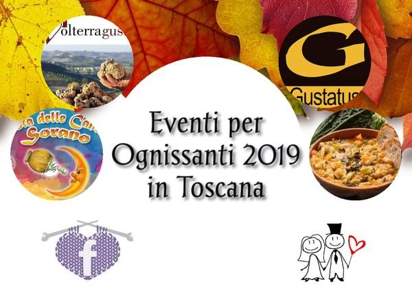 Eventi Ognissanti Toscana 2019