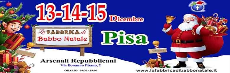 La Fabbrica di Babbo Natale 2019 a Pisa presso gli Arsenali Repubblicani