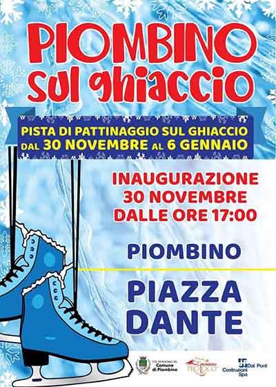Manifesto Piombino sul Ghiaccio 2019 - Pista di pattinaggio Piazza Dante 30 novembre 2019 al 6 gennaio 2020