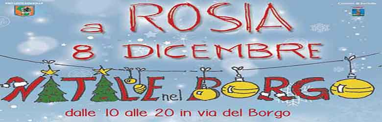 Natale nel Borgo a Rosia Sovicille - 8 Dicembre 2019