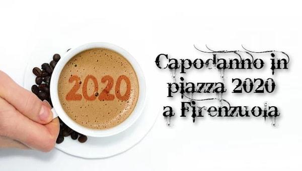 Capodanno Firenzuola 2020