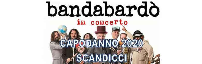 Capodanno 2020 Scandicci Concerto Bandabardò - 31 Dicembre 2019