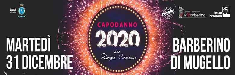 Capodanno 2020 a Barberino del Mugello - 31 Dicembre 2019