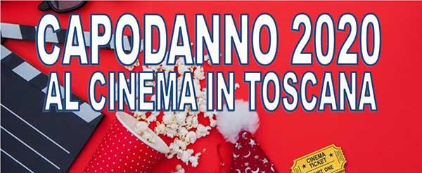 Capodanno 2020 al Cinema in Toscana - 31 Dicembre 2019