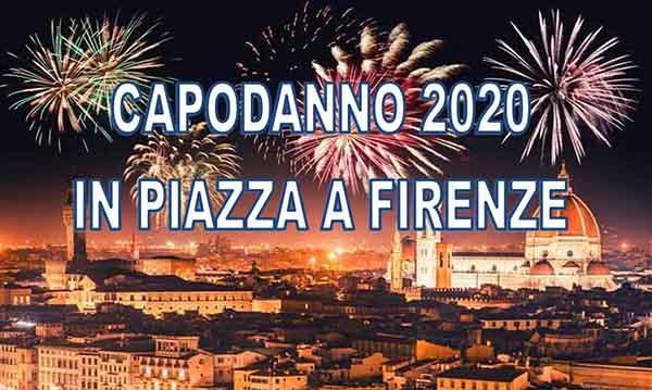 Capodanno 2020 nelle Piazze di Firenze - 31 Dicembre 2019