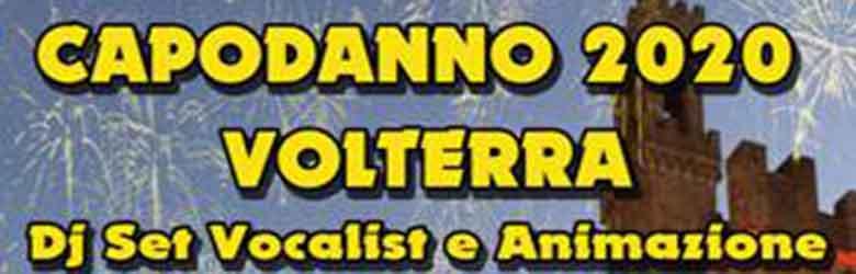 Capodanno a Volterra 2020 - Piazza dei Priori 31 Dicembre 2019