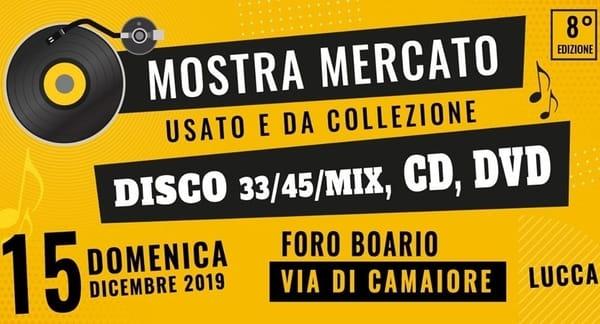 Mostra del Disco Lucca dicembre 2019