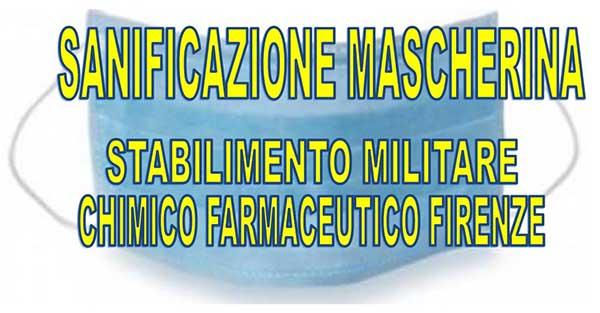 Sanificazione Mascherina COVID 19 - Stabilimento Chimico Farmaceutico Militare Firenze