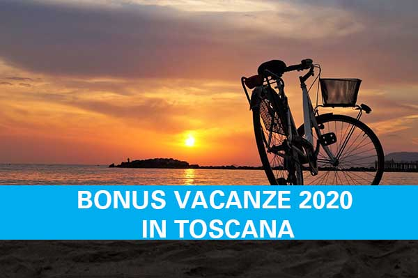 Bonus Vacanze 2020 in Toscana