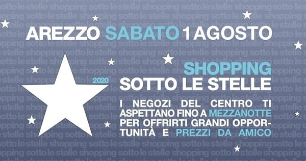 Shopping sotto le stelle Arezzo 2020