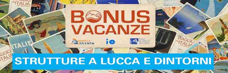 Bonus Vacanze Strutture a Lucca e provincia . Dove Utilizzarlo