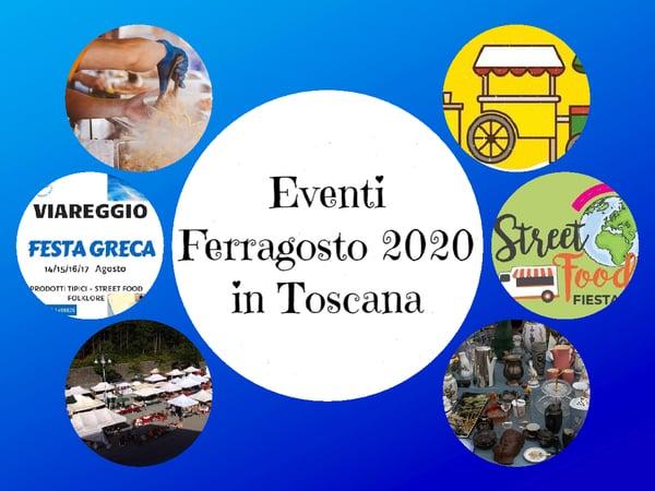 Eventi Ferragosto 2020 Toscana