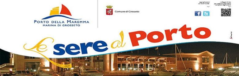 Sere al Porto 2020 Marina di Grosseto
