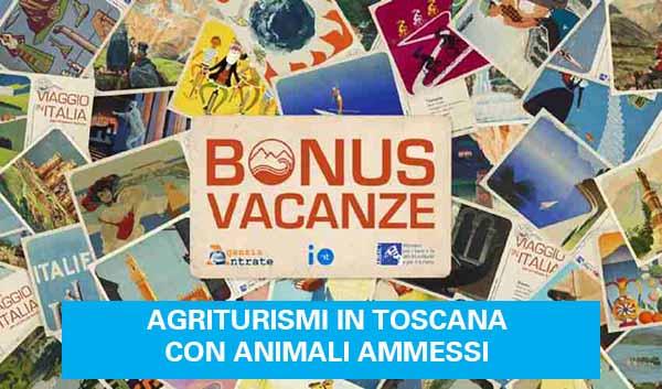 Bonus Vacanze in Agriturismo in Toscana con Animali Ammessi