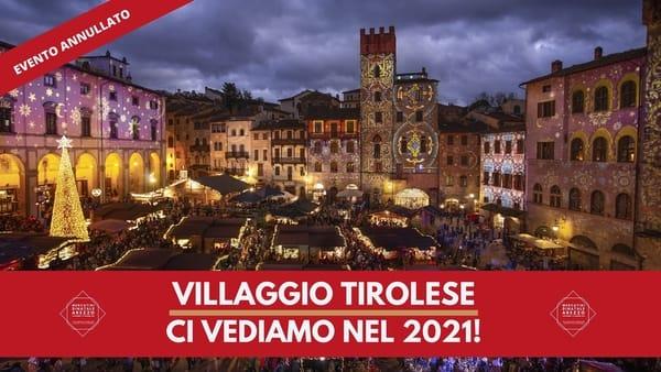 Annullato Villaggio Tirolese Arezzo