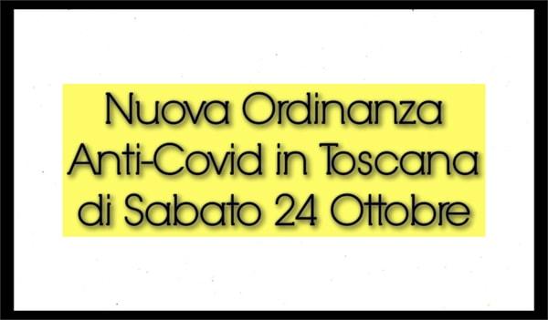 Nuova Ordinanza Anti Covid Toscana