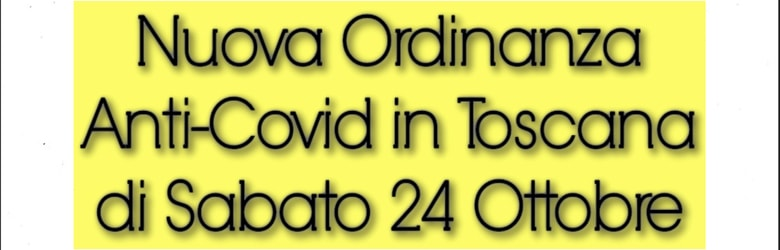 Ordinanza Toscana 24 ottobre