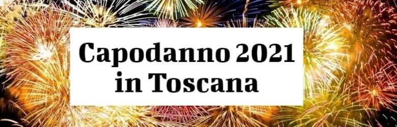 Eventi Ultimo dell'Anno 2020 Toscana