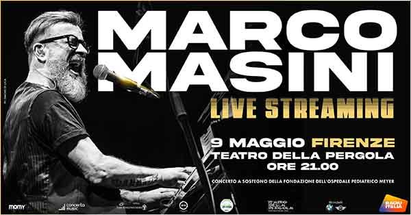 Concerto Marco Masini per Ospedale Meyer - 9 Maggio 2021