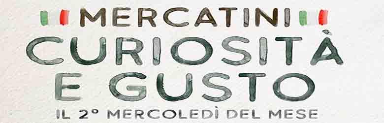 Mercatini Curiosità e Gusto - Sesto Fiorentino