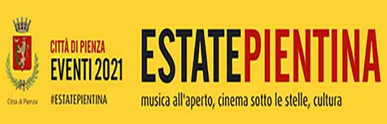 Programma Eventi a Pienza Estate 2021 - Estate Pientina