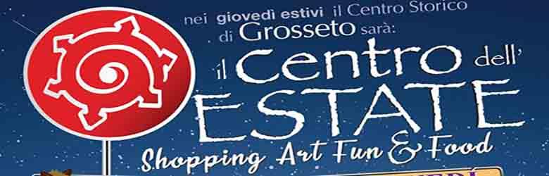 Shopping art fun&food a Grosseto Luglio-Agosto 2021