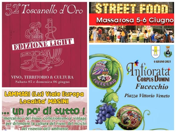 Eventi Toscana 4 5 6 Giugno 2021