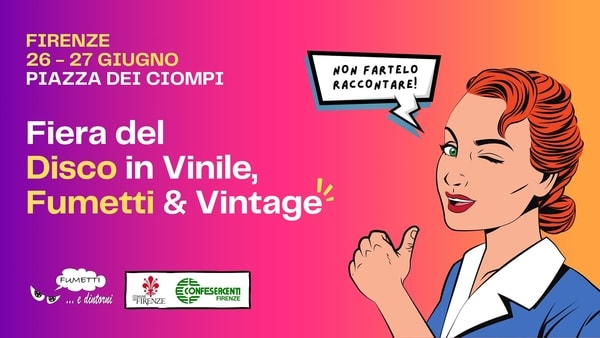 Mercato Fumetti Firenze Giugno 2021