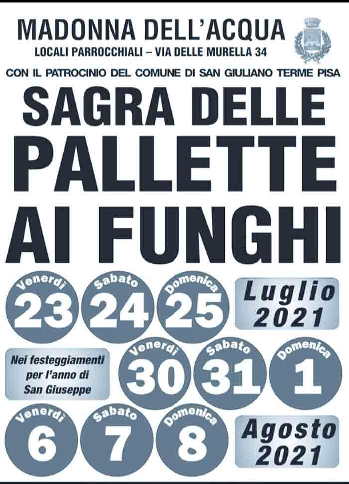 Manifesto Sagra delle Pallette ai Funghi 2021 a San Giuliano Terme